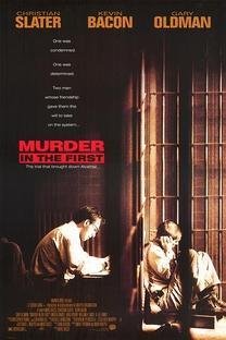 Assassinato em Primeiro Grau - Poster / Capa / Cartaz - Oficial 1