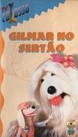 TV Colosso - Gilmar no Sertão (TV Colosso: Gilmar no Sertão)