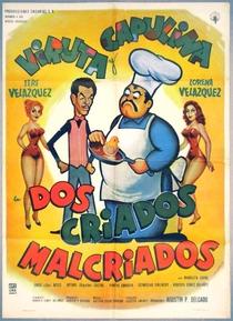 Dos Criados Malcriados - Poster / Capa / Cartaz - Oficial 1