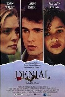 Denial - O Lado Escuro da Paixão - Poster / Capa / Cartaz - Oficial 1