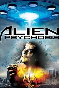 Alien Psychosis - Poster / Capa / Cartaz - Oficial 1