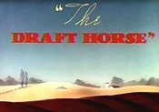 The Draft Horse  - Poster / Capa / Cartaz - Oficial 1