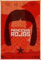 Princesas Vermelhas (Princesas Rojas)