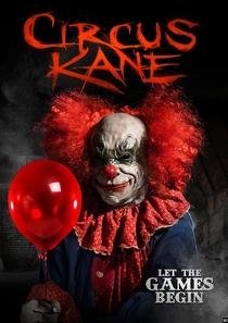 Circus Kane - Poster / Capa / Cartaz - Oficial 1