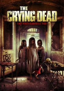 The Crying Dead - Poster / Capa / Cartaz - Oficial 1