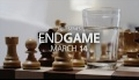 Endgame - Mondays at 10 on Showcase
