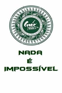 Goóc - Nada É impossível - Poster / Capa / Cartaz - Oficial 1