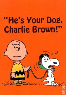 Ele É Seu Cachorro, Charlie Brown - Poster / Capa / Cartaz - Oficial 2