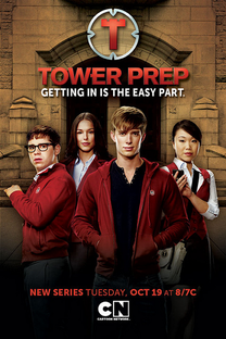 Tower Prep (1ª Temporada) - Poster / Capa / Cartaz - Oficial 2