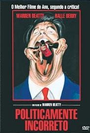 Politicamente Incorreto - Poster / Capa / Cartaz - Oficial 2
