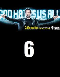 Californication (6ª Temporada) - Poster / Capa / Cartaz - Oficial 2