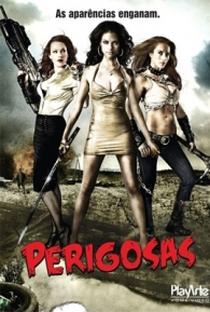 Perigosas - Poster / Capa / Cartaz - Oficial 2