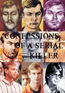 Jeffrey Dahmer - Confessions Of A Serial Killer (Jeffrey Dahmer - Confessions Of A Serial Killer)