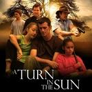 A Turn in the Sun (A Turn in the Sun)