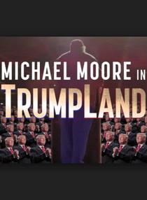 Michael Moore in TrumpLand - Poster / Capa / Cartaz - Oficial 1