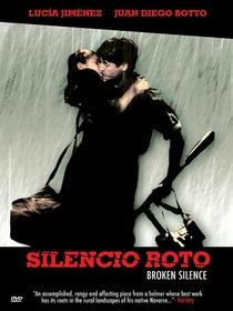 Silêncio Rompido - Poster / Capa / Cartaz - Oficial 1