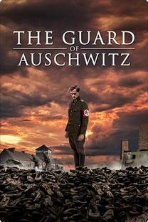 O Guarda de Auschwitz - Poster / Capa / Cartaz - Oficial 1