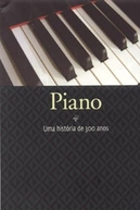 Piano: uma história de 300 anos