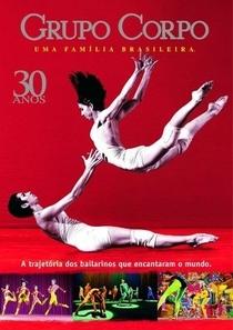 Grupo Corpo, 30 anos – uma família brasileira - Poster / Capa / Cartaz - Oficial 1