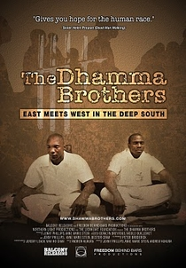 The Dhamma Brothers - Poster / Capa / Cartaz - Oficial 1