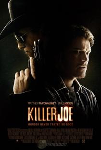 Killer Joe - Matador de Aluguel - Poster / Capa / Cartaz - Oficial 4