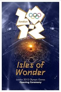 Cerimônia de Abertura dos Jogos Olímpicos de Londres (2012) - Poster / Capa / Cartaz - Oficial 1