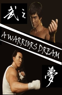 A Warrior's Dream - Poster / Capa / Cartaz - Oficial 1