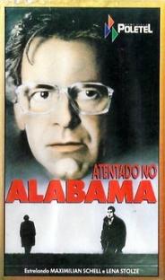 Atentado no Alabama - Poster / Capa / Cartaz - Oficial 1