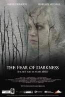 Medo da Escuridão (The Fear of Darkness)
