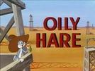 Oily Hare (Oily Hare)