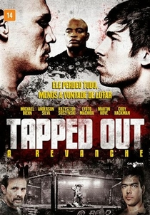 Tapped Out - A Revanche - Poster / Capa / Cartaz - Oficial 3