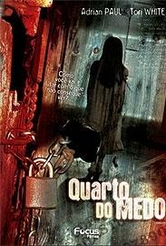 Quarto do Medo - Poster / Capa / Cartaz - Oficial 1