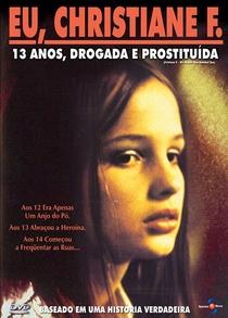Eu, Christiane F. - 13 Anos, Drogada e Prostituída - Poster / Capa / Cartaz - Oficial 3