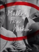 Malle's Fire Within (Malle's Fire Within)