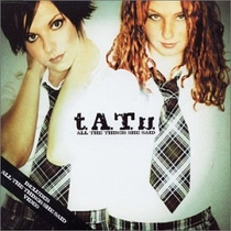 t.A.T.u. - All The Things She Said - Poster / Capa / Cartaz - Oficial 1