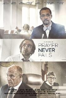 A Oração Não Falha - Poster / Capa / Cartaz - Oficial 3