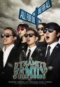 A Dynamite Family - Poster / Capa / Cartaz - Oficial 3
