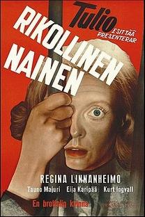 Uma Mulher do Crime - Poster / Capa / Cartaz - Oficial 1