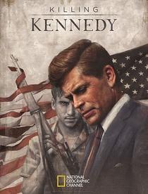 Quem Matou Kennedy? - Poster / Capa / Cartaz - Oficial 2