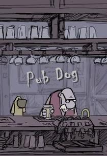 Pub Dog - Poster / Capa / Cartaz - Oficial 1