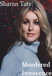 Sharon Tate: Uma Inocente Assassinada - Poster / Capa / Cartaz - Oficial 1