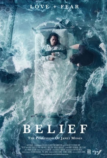 Belief: The Possession of Janet Moses - Poster / Capa / Cartaz - Oficial 1