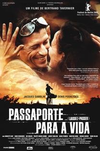 Passaporte para a Vida - Poster / Capa / Cartaz - Oficial 3