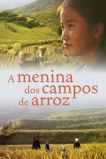 A Menina dos Campos de Arroz - Poster / Capa / Cartaz - Oficial 2