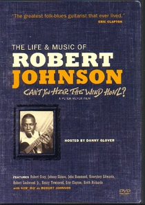The Life & Music of Robert Johnson: Can't You Hear the Wind Howl? - Poster / Capa / Cartaz - Oficial 1