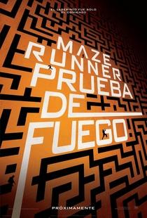 Maze Runner: Prova de Fogo - Poster / Capa / Cartaz - Oficial 20