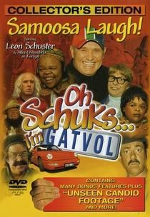 Oh Schuks ... I'm Gatvol! - Poster / Capa / Cartaz - Oficial 1