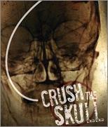 Crush the Skull  - Poster / Capa / Cartaz - Oficial 1