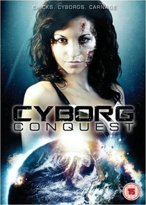 Cyborg Conquest - Poster / Capa / Cartaz - Oficial 3