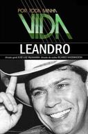 Por Toda a Minha Vida: Leandro (Por Toda Minha Vida - Leandro)
